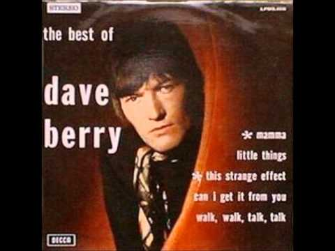 Dave Berry - Can I Get It From You