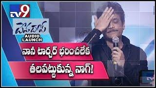 Nagarjuna, Suma satires on Nani at DevaDas Audio Launch