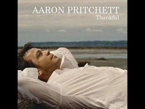 Aaron Pritchett - Thankful
