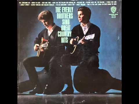 Everly Brothers - Oh Lonesome Me