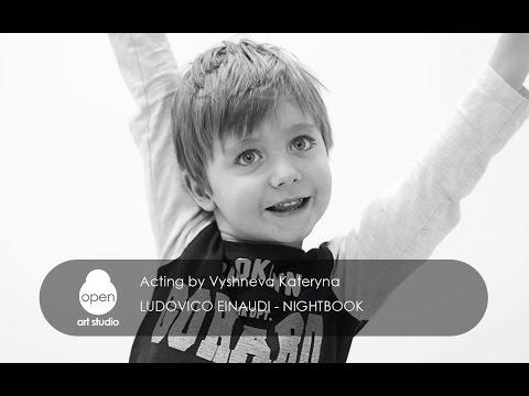 Ludovico Einaudi  - Nightbook Acting by Vyshneva Kateryna - Open Art Studio