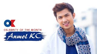 Ok Celebrity of the month (Magh) Anmol Kc