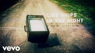 download lagu Mat Kearney - Ships In The Night Remix  gratis