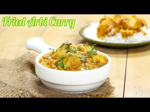 Fried Arbi Curry | Fried Arbi Curry Recipe | Arbi Curry Recipe