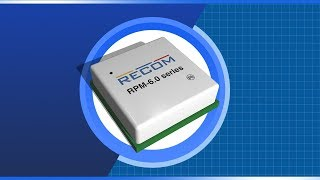 RECOM Power RPM Low-Profile DC/DC Converters | New Product Brief
