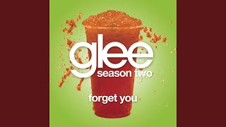 Watch Glee Cast Forget You video