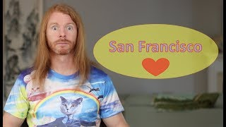 What I Love About San Francisco - Ultra Spiritual Life episode 90