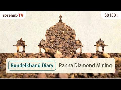 Bundelkhand Diary Panna Diamond Mining S01E01