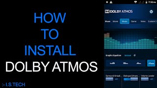 How to install DOLBY ATMOS on lollipop or kitkat rom on unite 2 a106 or supportable devices