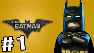 The LEGO Batman Movie Videogame - Gameplay Walkthrough Part 1 - I'M BATMAN!