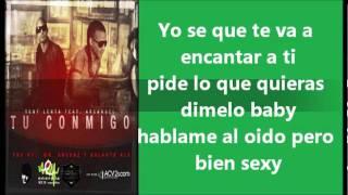 TÚ CONMIGO CON LETRA - TONY LENTA FT. ARCÁNGEL