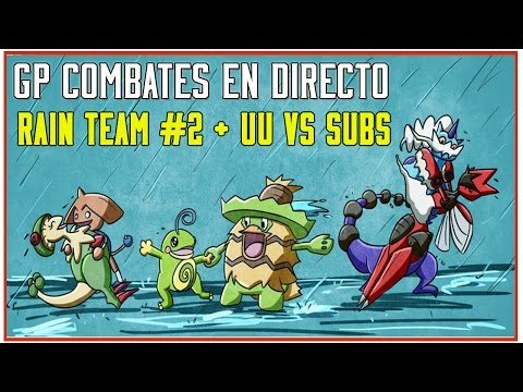 Rain Team #2 + Combates UU vs subs