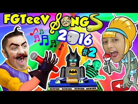 FGTEEV SONGS 2016 #2 w/ LEGO BatMan (Songs for Kids ROBLOX POKEMON SLITHER.IO Games YOUTUBE REWIND)