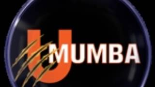 U Mumba new Anthem Song for 2017