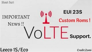 Good News for Le 1S Users !!! Regarding VoLTE Unofficial Method