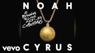 Noah Cyrus It 39 S Beginning To Look A Lot Like Christmas Audio
