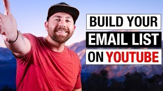 How to Build an EMAIL LIST on YouTube