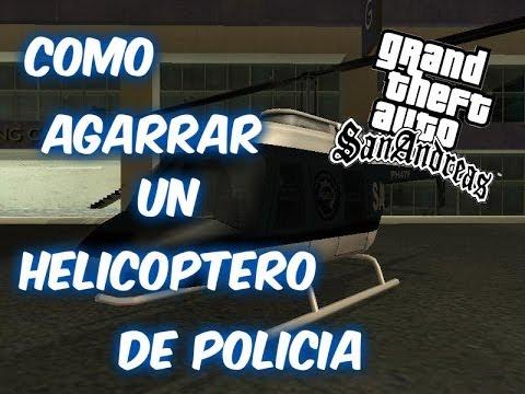 Como Agarrar Un Helicoptero De Policia En GTA San Andreas Para PS2 - TUTOTODO