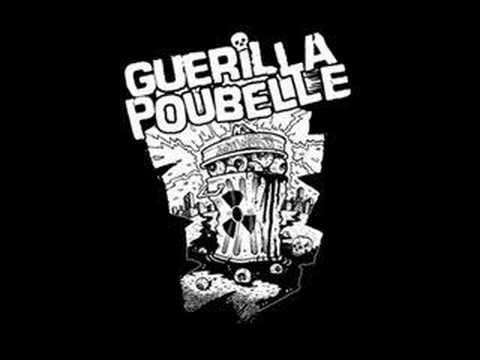 Guerilla Poubelle - Jai Perdu Mes Mains