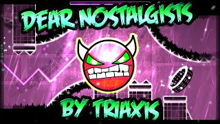 [GDash] DEAR NOSTALGISTS (DEMON) BY TRIAXIS