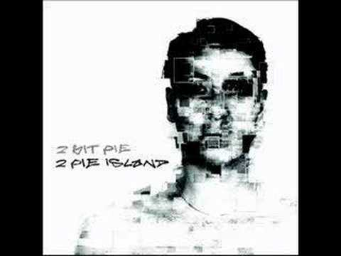 2 Bit Pie - Here I Come