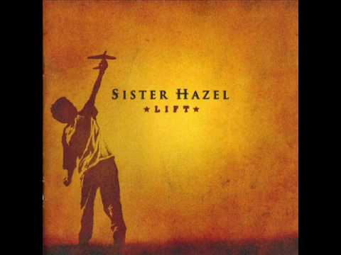 Sister Hazel - I Will Come Through