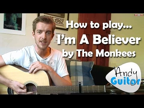 How to play I'm a Believer | The Monkees | Play 10 guitar songs with 3 EASY chords