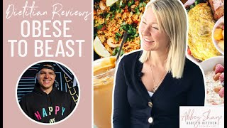 Dietitian Reviews OBESE TO BEAST What I Eat In A Day