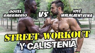 STREET WORKOUT Y CALISTENIA || Dosel BARBARRIO VS MALAGAENTRENA #1