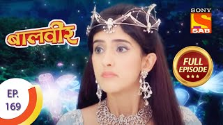 Baal Veer - बालवीर - Episode 169 - Full Episode