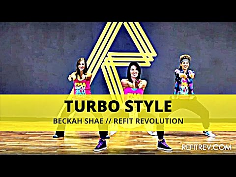 REFIT® DANCE FITNESS:  Turbo Style by Beckah Shae