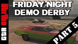GTA 5 Online Community Event - Demolition Derby - Part 5