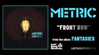 Watch Metric Front Row video