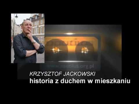 DUCH W MIESZKANIU KRZYSZTOFA JACKOWSKIEGO - 15 grudnia 2013