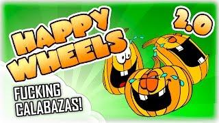 FUCKING CALABAZAS! | Happy Wheels | Lady Boss