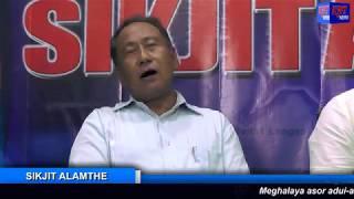SIKJIT ALAMTHE I I Meghalaya Asor Adui-Ahoi Nangkepet II Karbi Anglong Nangchekom bom tanglo
