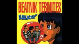 Watch Beatnik Termites Youre All Talk video