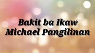 Michael Pangilinan- Bakit ba Ikaw