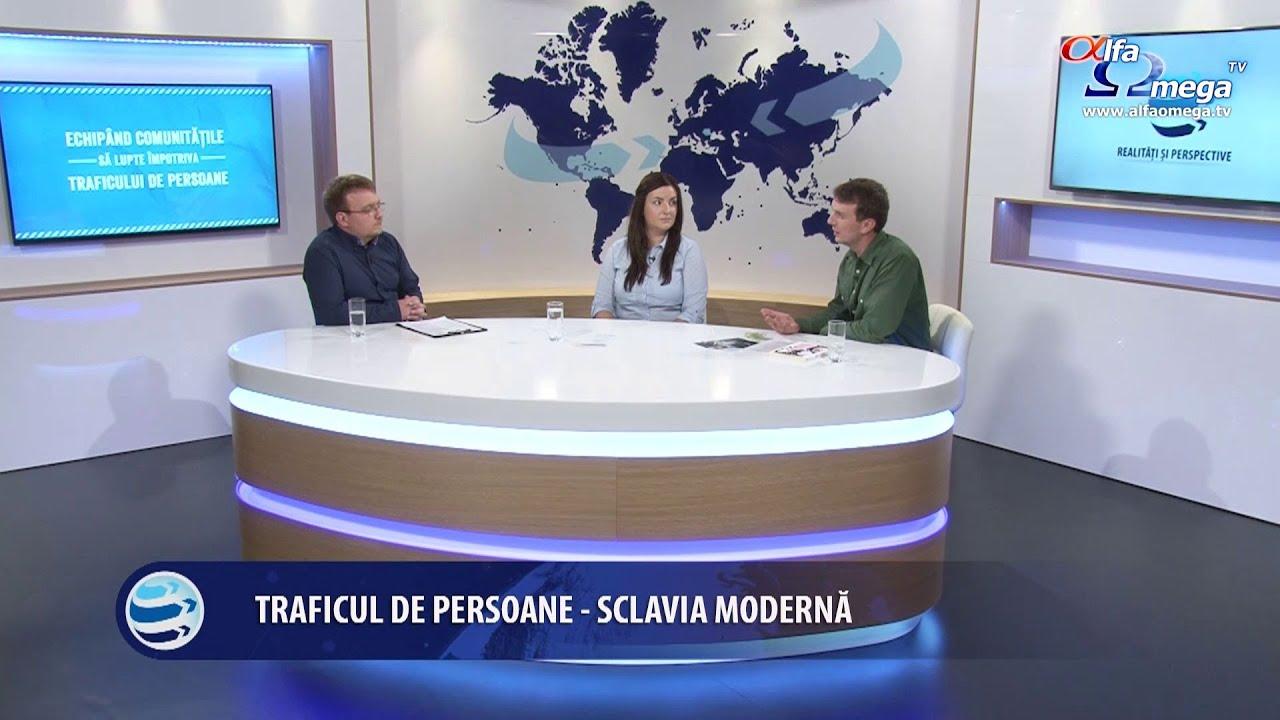 Realitati si perspective 11 - Traficul de persoane - sclavia moderna - 4 iunie 2016