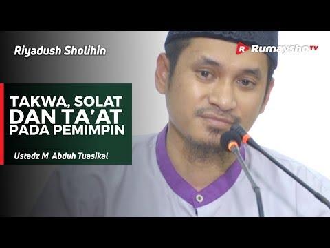 Riyadush Sholihin : Takwa, Shalat dan Ta'at Pada Pemimpin - Ustadz M Abduh Tuasikal