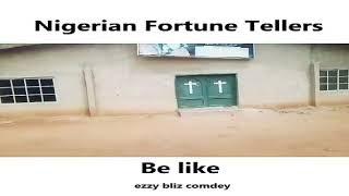A Nigerian and his  fortune teller encounter