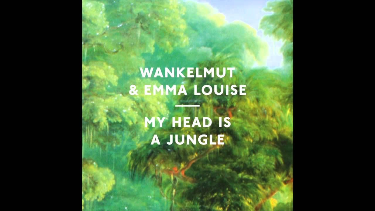 Emma louise my head is a jungle lyrics