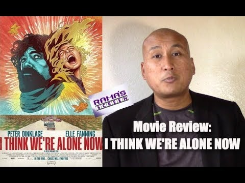 My Review Of 'I THINK WE'RE ALONE NOW' | Mostly Solid Up Until The Reveal