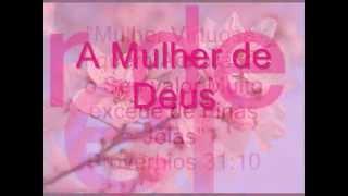 Homenagem para a mulher de Deus