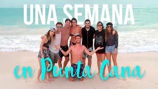 SEVEN DAYS IN PUNTA CANA