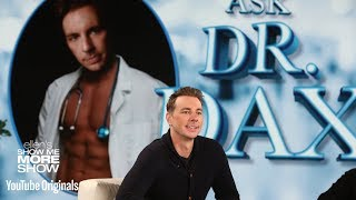 Ask Dr. Dax Shepard