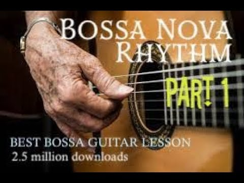 Bossa Nova Rhythm Part 1 Music Videos