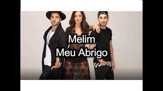 Baixar Melim - Meu Abrigo - (Play Music + Letra)