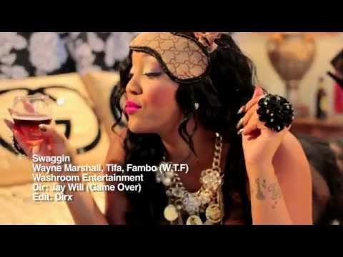[WTF] Wayne Marshall ft Tifa, Fambo- Swaggin [Official Video]