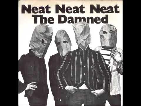 Damned - Neat Neat Neat